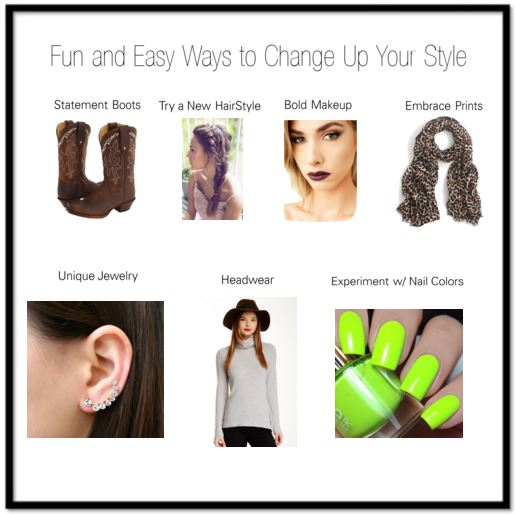 Fun and easy ways to change up your style